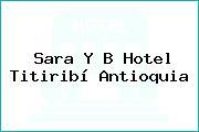 Sara Y B Hotel Titiribí Antioquia