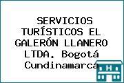SERVICIOS TURÍSTICOS EL GALERÓN LLANERO LTDA. Bogotá Cundinamarca