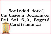 Sociedad Hotel Cartagena Bocacanoa Del Sol S.A. Bogotá Cundinamarca