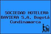 SOCIEDAD HOTELERA BAVIERA S.A. Bogotá Cundinamarca