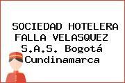 SOCIEDAD HOTELERA FALLA VELASQUEZ S.A.S. Bogotá Cundinamarca