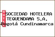 SOCIEDAD HOTELERA TEQUENDAMA S.A. Bogotá Cundinamarca