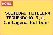 SOCIEDAD HOTELERA TEQUENDAMA S.A. Cartagena Bolívar