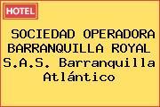 SOCIEDAD OPERADORA BARRANQUILLA ROYAL S.A.S. Barranquilla Atlántico