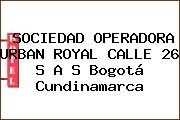SOCIEDAD OPERADORA URBAN ROYAL CALLE 26 S A S Bogotá Cundinamarca