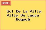 Sol De La Villa Villa De Leyva Boyacá
