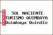 SOL NACIENTE TURISMO QUIMBAYA Quimbaya Quindío