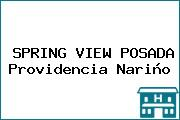 SPRING VIEW POSADA Providencia Nariño