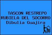 TASCON RESTREPO RUBIELA DEL SOCORRO Dibulia Guajira