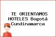 TE ORIENTAMOS HOTELES Bogotá Cundinamarca