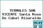 TERMALES SAN VICENTE Santa Rosa De Cabal Risaralda