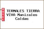 TERMALES TIERRA VIVA Manizales Caldas