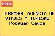 TERRASOL AGENCIA DE VIAJES Y TURISMO Popayán Cauca