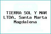 TIERRA SOL Y MAR LTDA. Santa Marta Magdalena