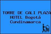TORRE DE CALI PLAZA HOTEL Bogotá Cundinamarca