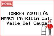 TORRES AGUILLÓN NANCY PATRICIA Cali Valle Del Cauca