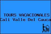 TOURS VACACIONALES Cali Valle Del Cauca