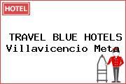 TRAVEL BLUE HOTELS Villavicencio Meta