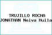 TRUJILLO ROCHA JONATHAN Neiva Huila