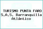 TURISMO PUNTA FARO S.A.S. Barranquilla Atlántico
