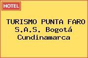 TURISMO PUNTA FARO S.A.S. Bogotá Cundinamarca