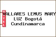 VALLARES LEMUS MARY LUZ Bogotá Cundinamarca