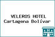 VELEROS HOTEL Cartagena Bolívar