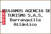 VIAJAMOS AGENCIA DE TURISMO S.A.S. Barranquilla Atlántico