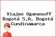 Viajes Oganesoff Bogotá S.A. Bogotá Cundinamarca