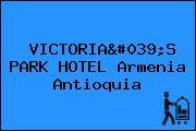 VICTORIA'S PARK HOTEL Armenia Antioquia