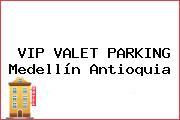 VIP VALET PARKING Medellín Antioquia