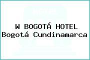 W BOGOTÁ HOTEL Bogotá Cundinamarca