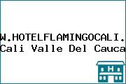 WWW.HOTELFLAMINGOCALI.COM Cali Valle Del Cauca