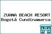 ZUANA BEACH RESORT Bogotá Cundinamarca