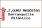 Z.Z.GURU MASCOTAS Barranquilla Atlántico