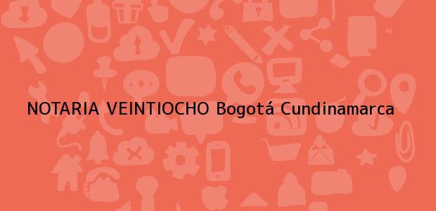 Teléfono, Dirección y otros datos de contacto para NOTARIA VEINTIOCHO, Bogotá, Cundinamarca, colombia