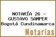 NOTARÍA 26 - GUSTAVO SAMPER Bogotá Cundinamarca