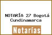 NOTARÍA 27 Bogotá Cundinamarca