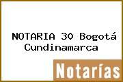 NOTARIA 30 Bogotá Cundinamarca