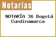 NOTARÍA 36 Bogotá Cundinamarca