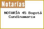 NOTARÍA 45 Bogotá Cundinamarca