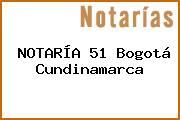 NOTARÍA 51 Bogotá Cundinamarca