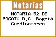 NOTARIA 52 DE BOGOTA D.C. Bogotá Cundinamarca