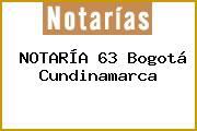 NOTARÍA 63 Bogotá Cundinamarca