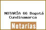 NOTARÍA 66 Bogotá Cundinamarca
