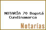NOTARÍA 70 Bogotá Cundinamarca