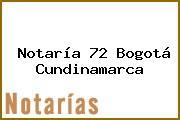 NOTARIA 72 - Bogotá Cundinamarca