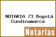 NOTARIA 73 Bogotá Cundinamarca