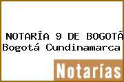 NOTARÍA 9 DE BOGOTÁ Bogotá Cundinamarca