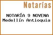 NOTARÍA 9 NOVENA Medellín Antioquia